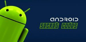 android tips, secret codes